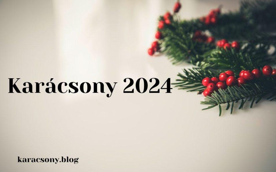 karácsony 2024