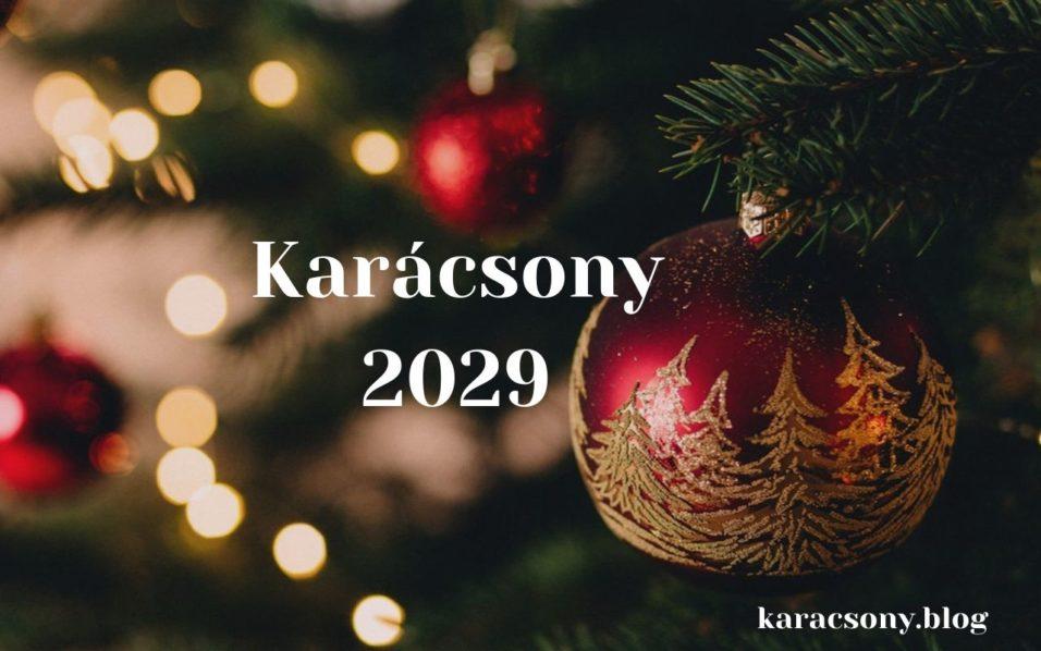 karácsony 2029